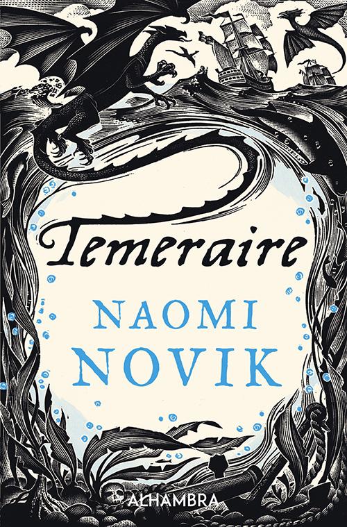 Temeraire: Klassisk fantasy om søslag og drager